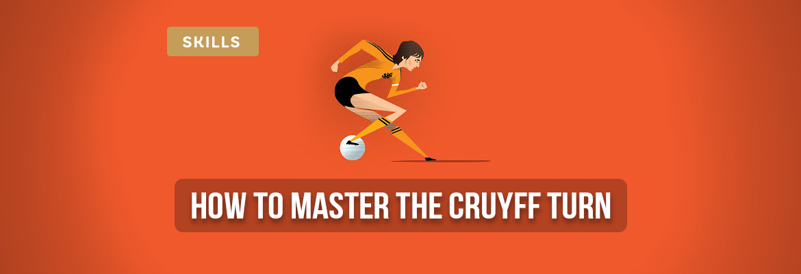 how-to-master-the-cruyff-turn-in-2021