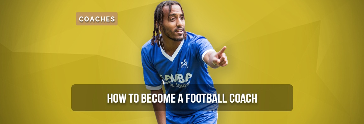how-to-become-a-professional-football-coach-in-the-uk