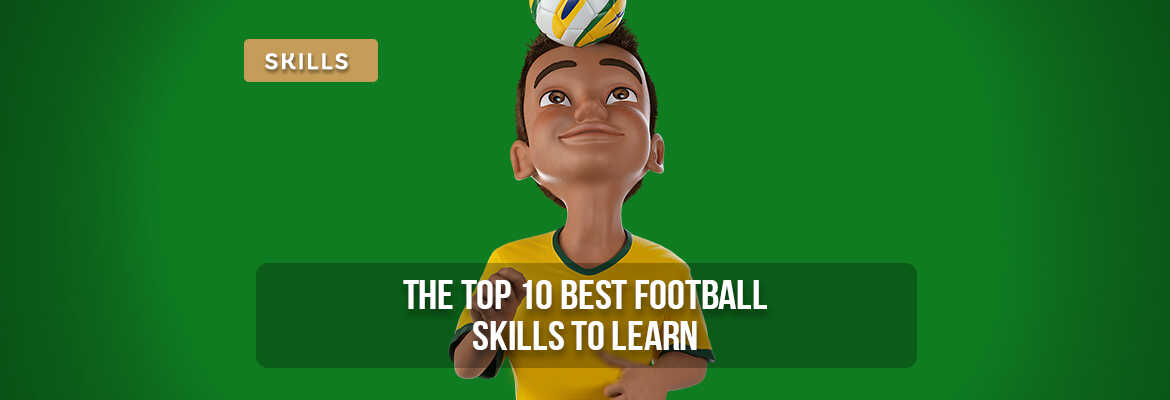 top-10-best-football-skills-to-learn-in-2020