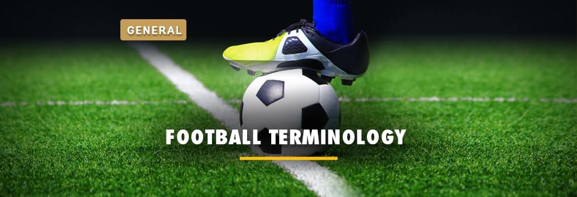 football-terminology-uk-a-to-z-glossary-of-soccer-terms