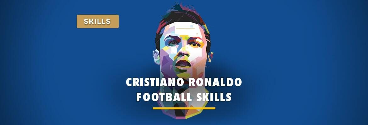 top-10-cristiano-ronaldo-football-skills-to-learn-in-2021