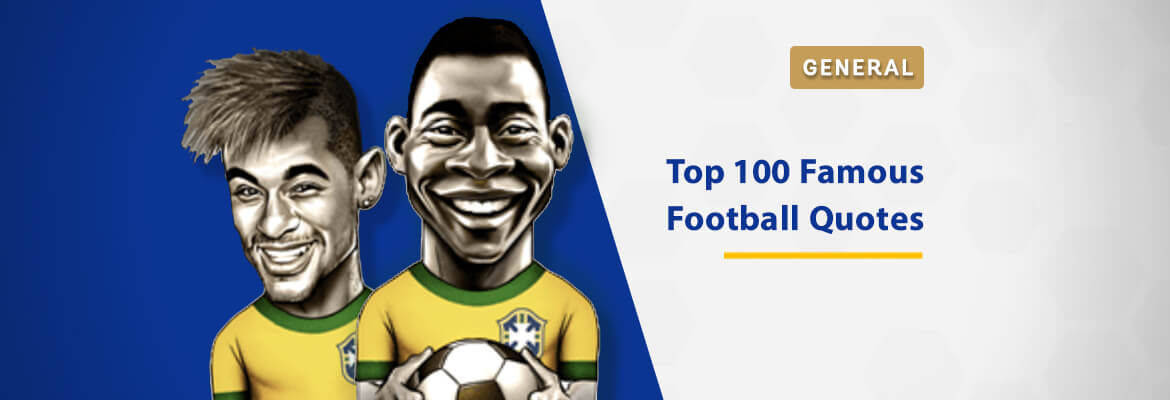 top-100-famous-football-quotes-ever