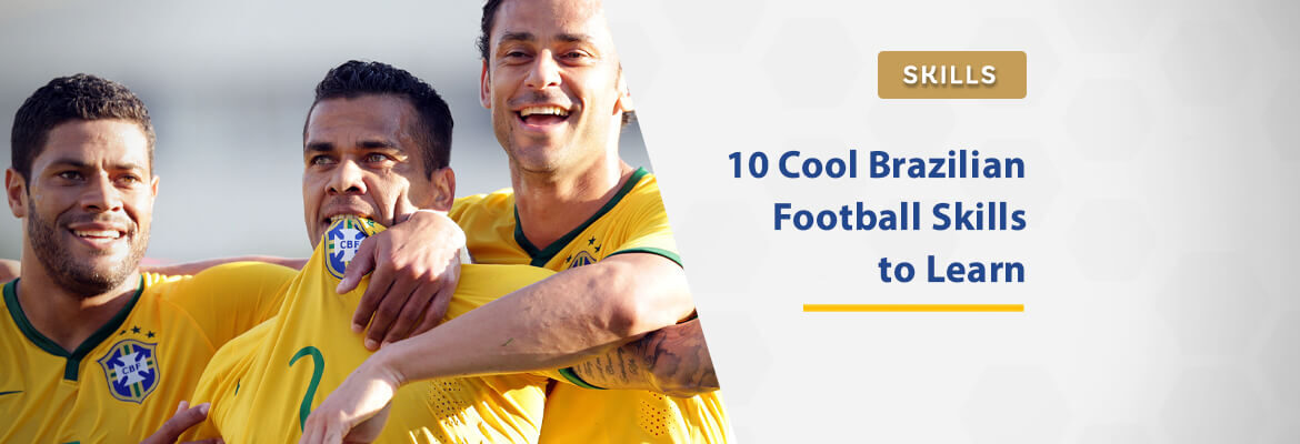 10-cool-brazilian-football-skills-to-learn-in-2021