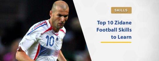 top-10-zidane-football-skills-to-learn-in-2021