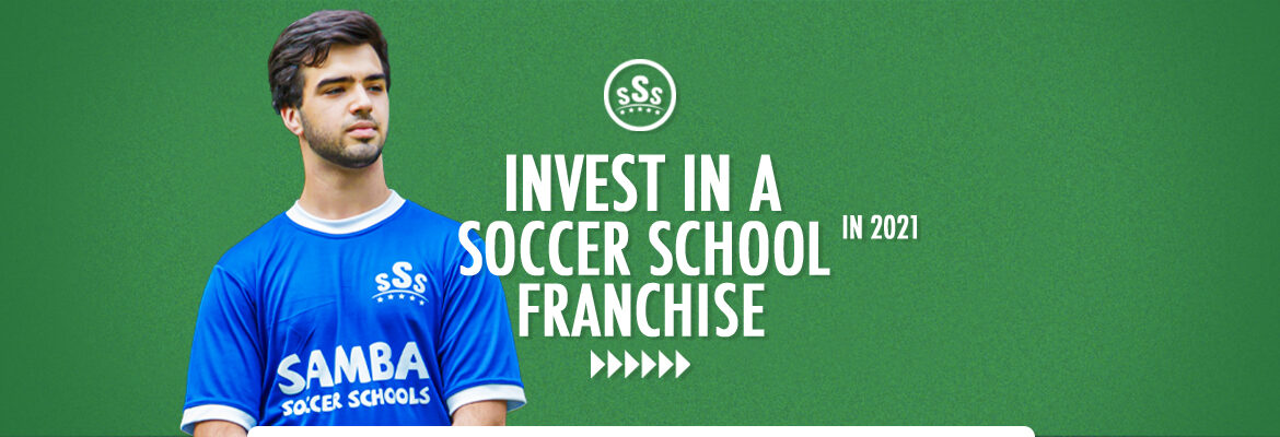 why-2021-is-the-best-time-to-invest-in-a-soccer-school-franchise